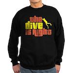 The Dive Is Right Sweatshirt (dark)