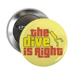 The Dive Is Right 2.25