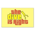 The Dive Is Right Rectangle Sticker