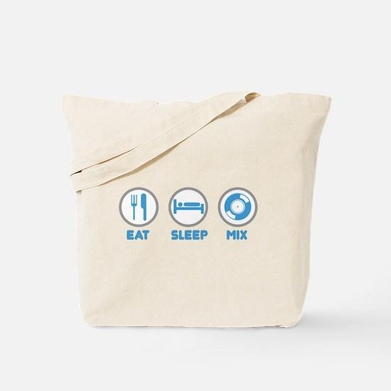 Eat Sleep Mix Again Tote Bag