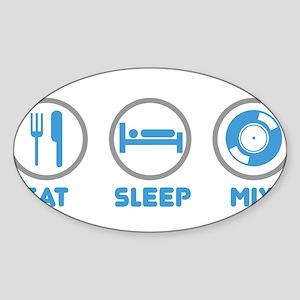 Eat Sleep Mix Again Oval Sticker