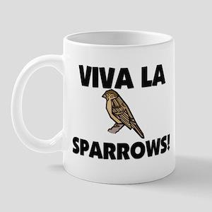 Viva La Sparrows Mug