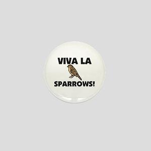 Viva La Sparrows Mini Button