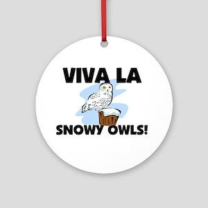 Viva La Snowy Owls Ornament (Round)