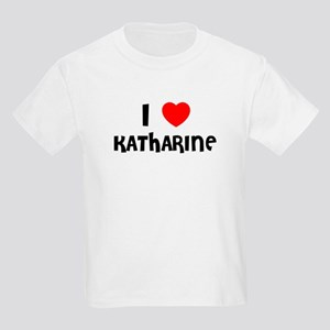 I LOVE KATHARINE Kids T-Shirt