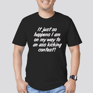 on my way to an ass kicking contest Men's Fitted T