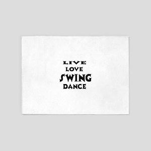 Live Love Swing Dance 5'x7'Area Rug