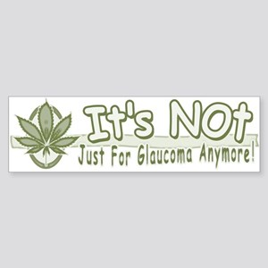 Not Just for Glaucoma Bumper Sticker