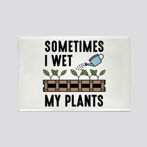 I Wet My Plants Rectangle Magnet