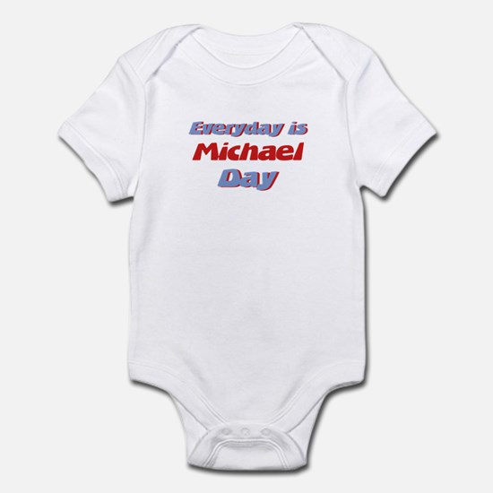 Everyday is Michael Day Infant Bodysuit