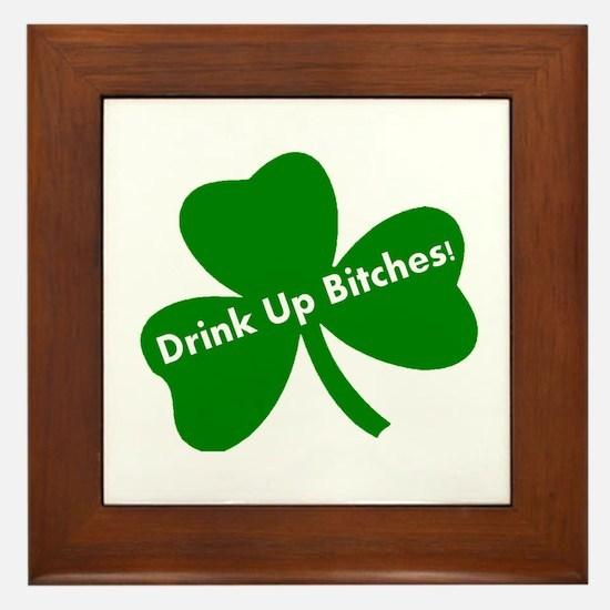 DRINK UP BITCHES Framed Tile