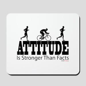 Attitude is Stronger Duathlon Mousepad