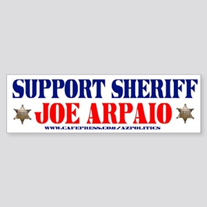 SUPPORT SHERIFF JOE ARPAIO! Bumper Sticker