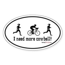 I need more cowbell duathlon Oval Sticker