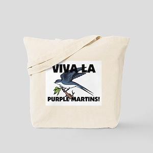 Viva La Purple Martins Tote Bag