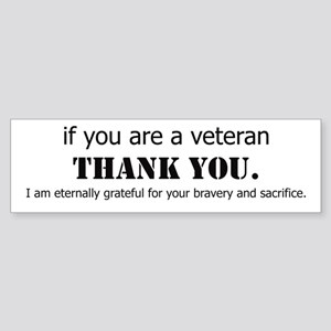 If you are a Veteran... Bumper Sticker