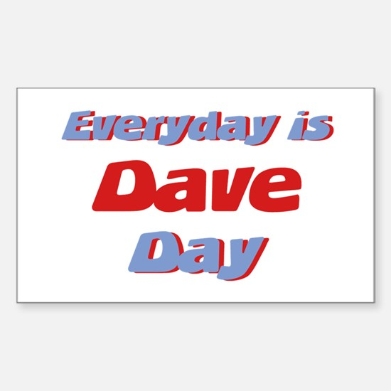 Everyday is Dave Day Rectangle Decal