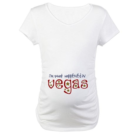 I'm What Happened In Vegas Maternity T-Shirt
