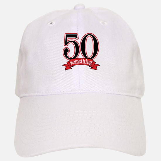 50 Something 50th Birthday Baseball Baseball Cap