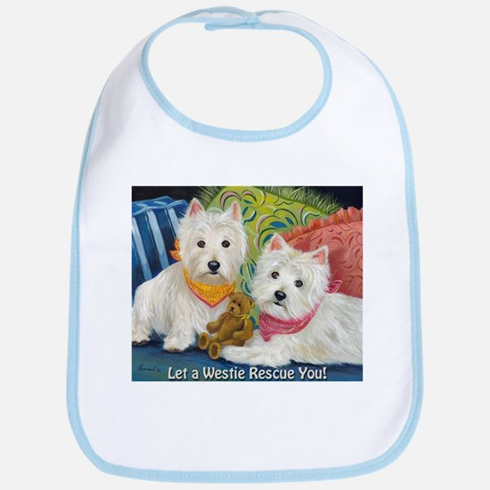 WESTIE LET A WESTIE RESCUE YOU! Bib