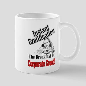 instant gratificaiton Mug