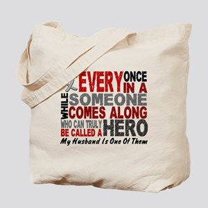 HERO Comes Along 1 Husband BRAIN CANCER Tote Bag