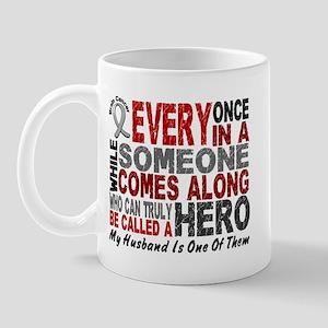 HERO Comes Along 1 Husband BRAIN CANCER Mug