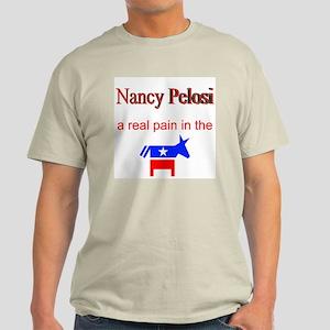 Nancy Pelosi - a real pain Ash Grey T-Shirt