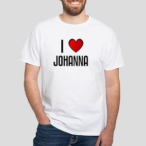 I LOVE JOHANNA White T-Shirt