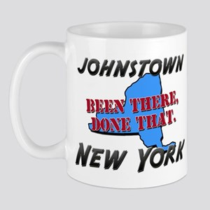 johnstown new york - been there, done that Mug