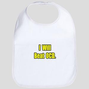 """""""I Will Beat OCD"""" Bib"""