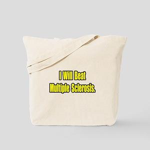 """Beat Multiple Sclerosis"" Tote Bag"