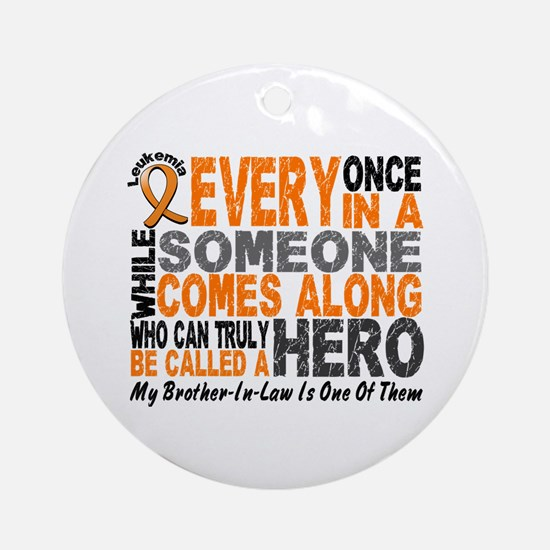 HERO Comes Along 1 Brother-In-Law LEUK Ornament (R