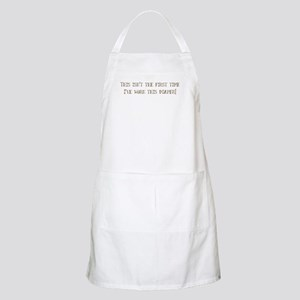 This isn't the first time I'v BBQ Apron