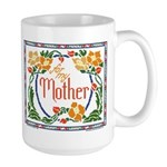 For My Mother Large Mug