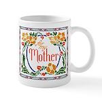 For My Mother Mug