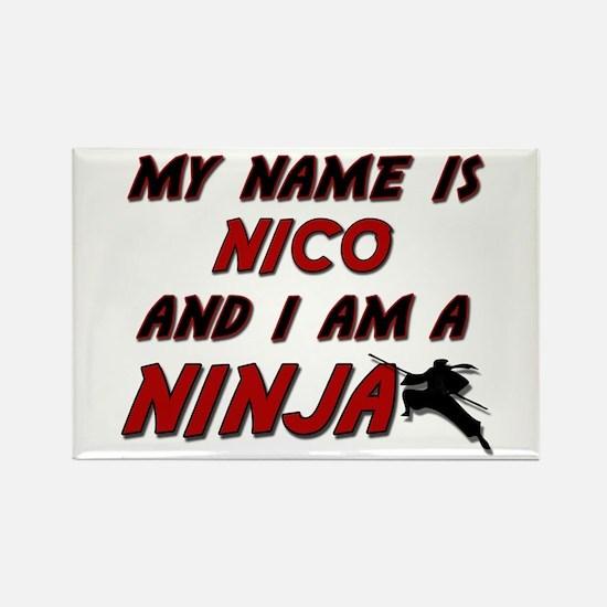 my name is nico and i am a ninja Rectangle Magnet