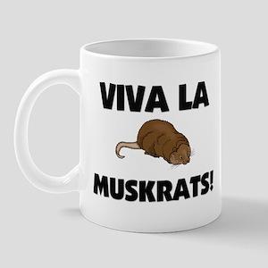 Viva La Muskrats Mug