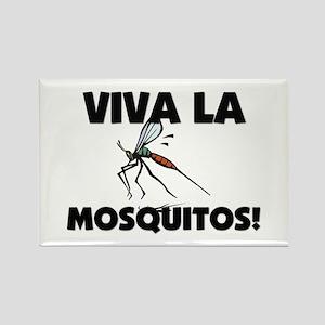Viva La Mosquitos Rectangle Magnet