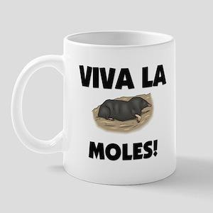 Viva La Moles Mug