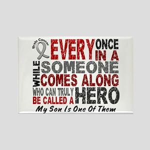 HERO Comes Along 1 Son BRAIN CANCER Rectangle Magn