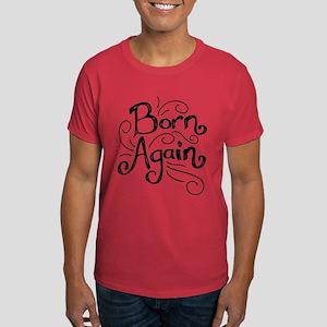 Born Again Black and White Word Art T-Shirt