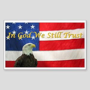 In God We Still Trust Rectangle Sticker