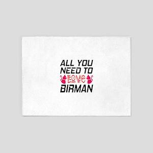 All You Need To Love birman Cat 5'x7'Area Rug