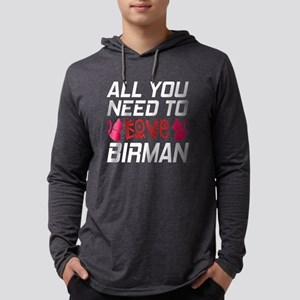 All You Need To Love birman Cat Mens Hooded Shirt