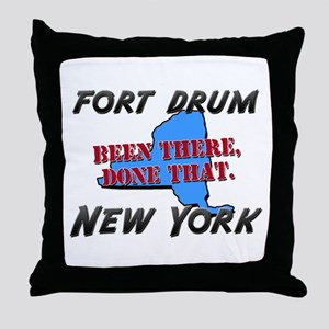 fort drum new york - been there, done that Throw P