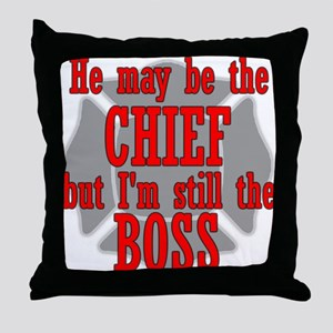 He's Chief I'm still Boss Throw Pillow