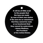 Quote of James Madison Ornament (Round)