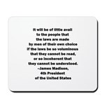 Quote of James Madison Mousepad