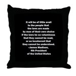 Quote of James Madison Throw Pillow